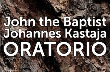 John Vikström: Oratorio John the Baptist – muutamia kommentteja